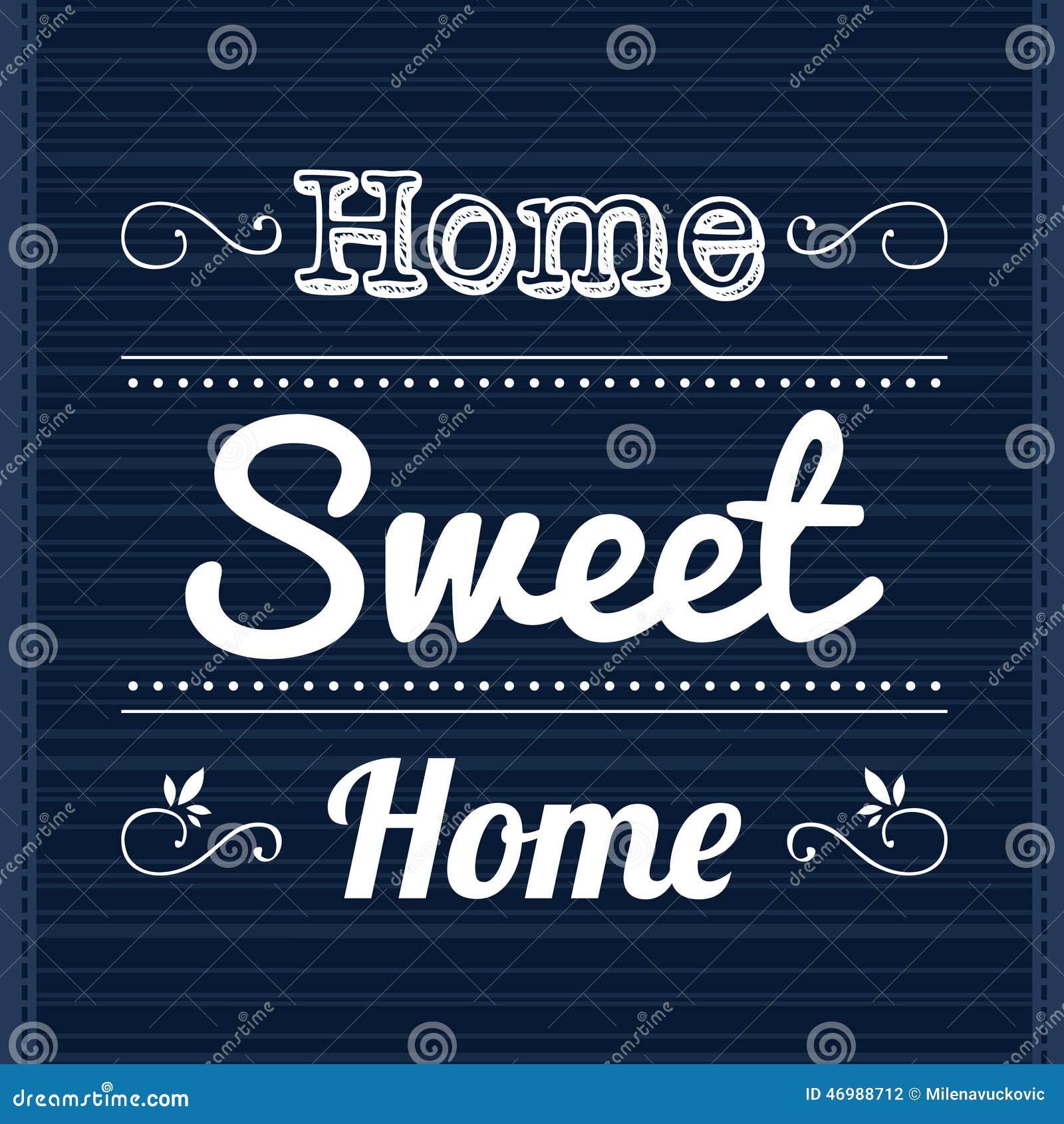 Slogan Home Sweet Stock Vector Image 46988712