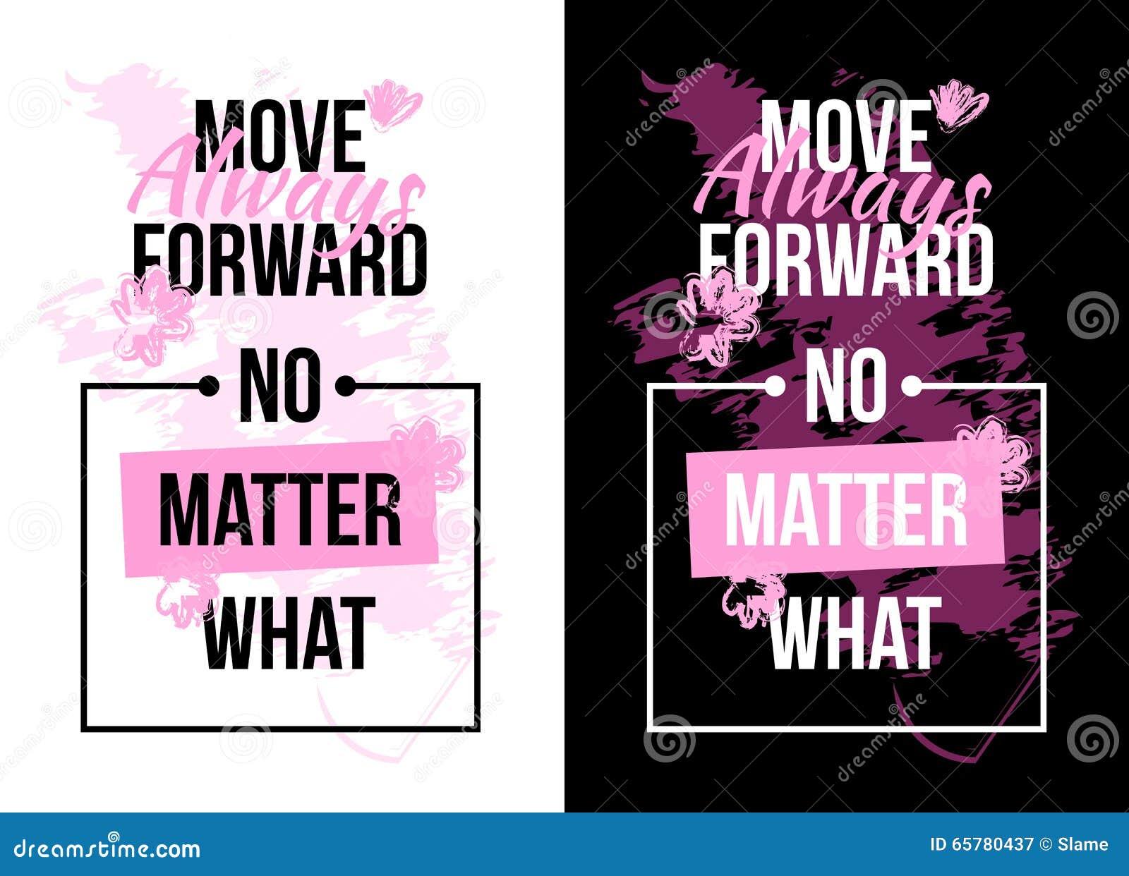 Slogan motivation with flowers. text print. Vector illustration