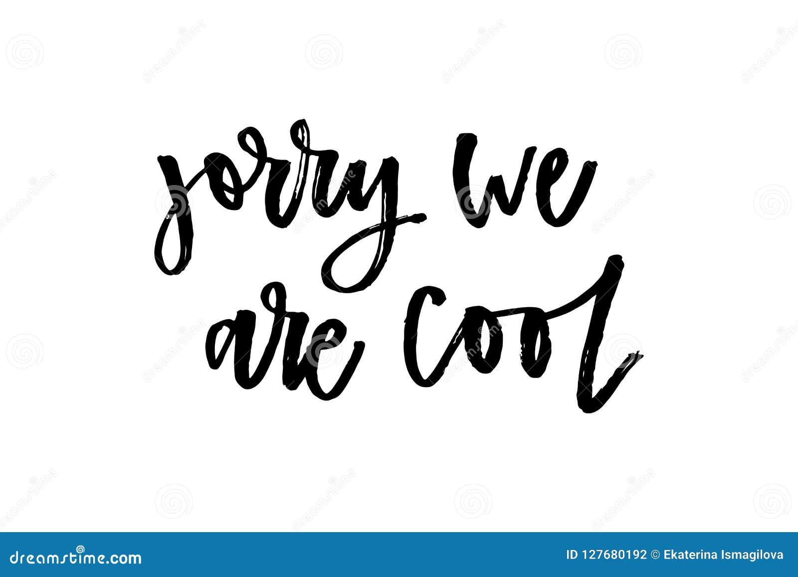 e379177fd4 Slogan Sorry Phrase Graphic Vector Print Fashion Lettering ...