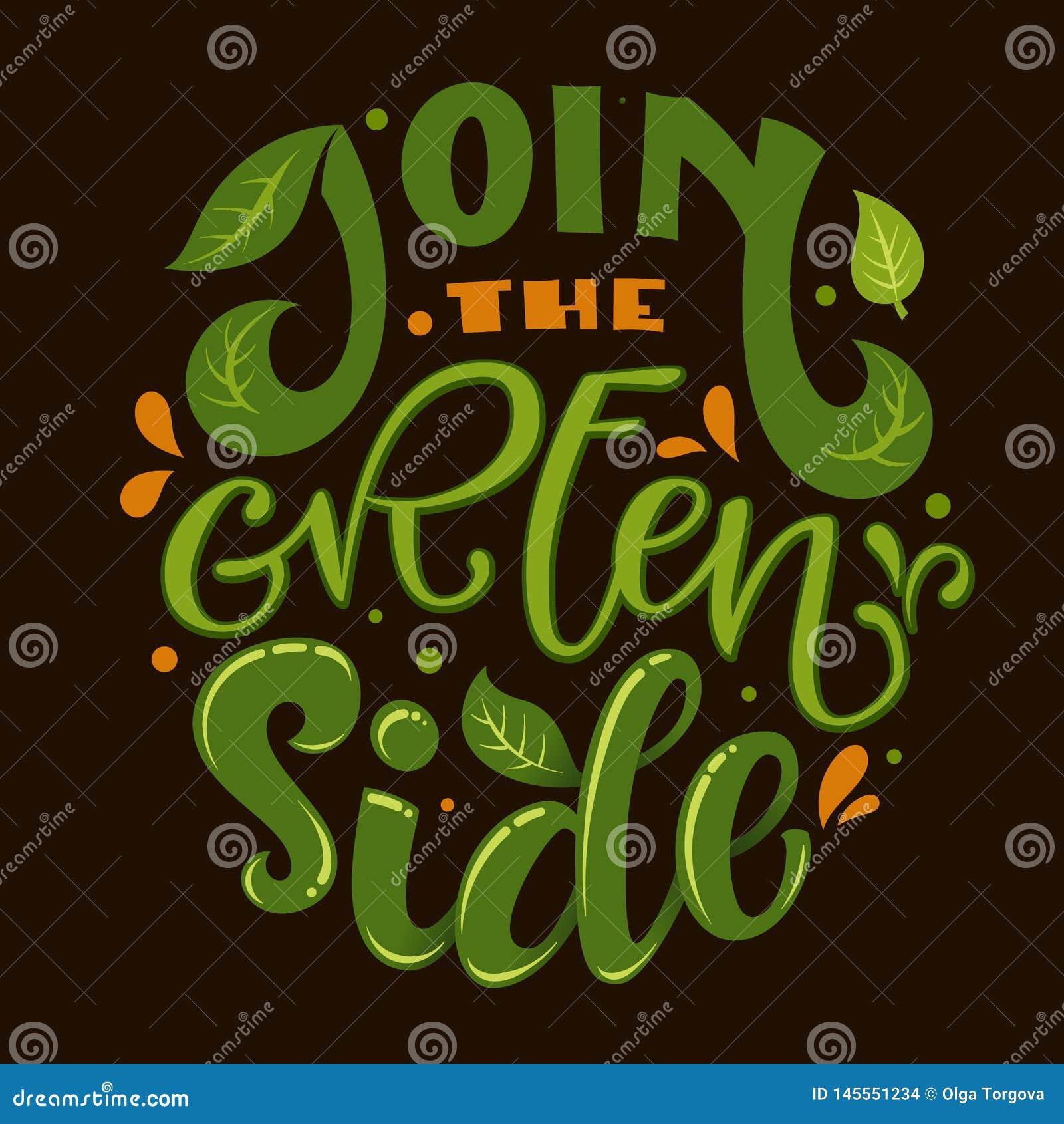 Sluit me aan bij de Groene Zijtekstslogan De kleurrijke groene en oranje eco vriendschappelijke hand trekt het van letters voorzi