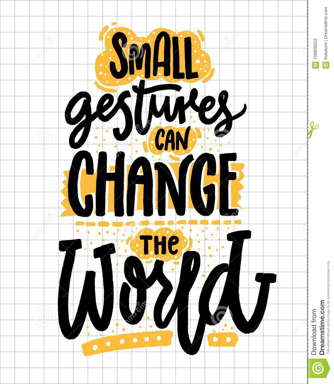 5ee243f50 Small gestures can change the world. Inspirational quote about kindness.  Positive motivational saying for posters and t-shirts