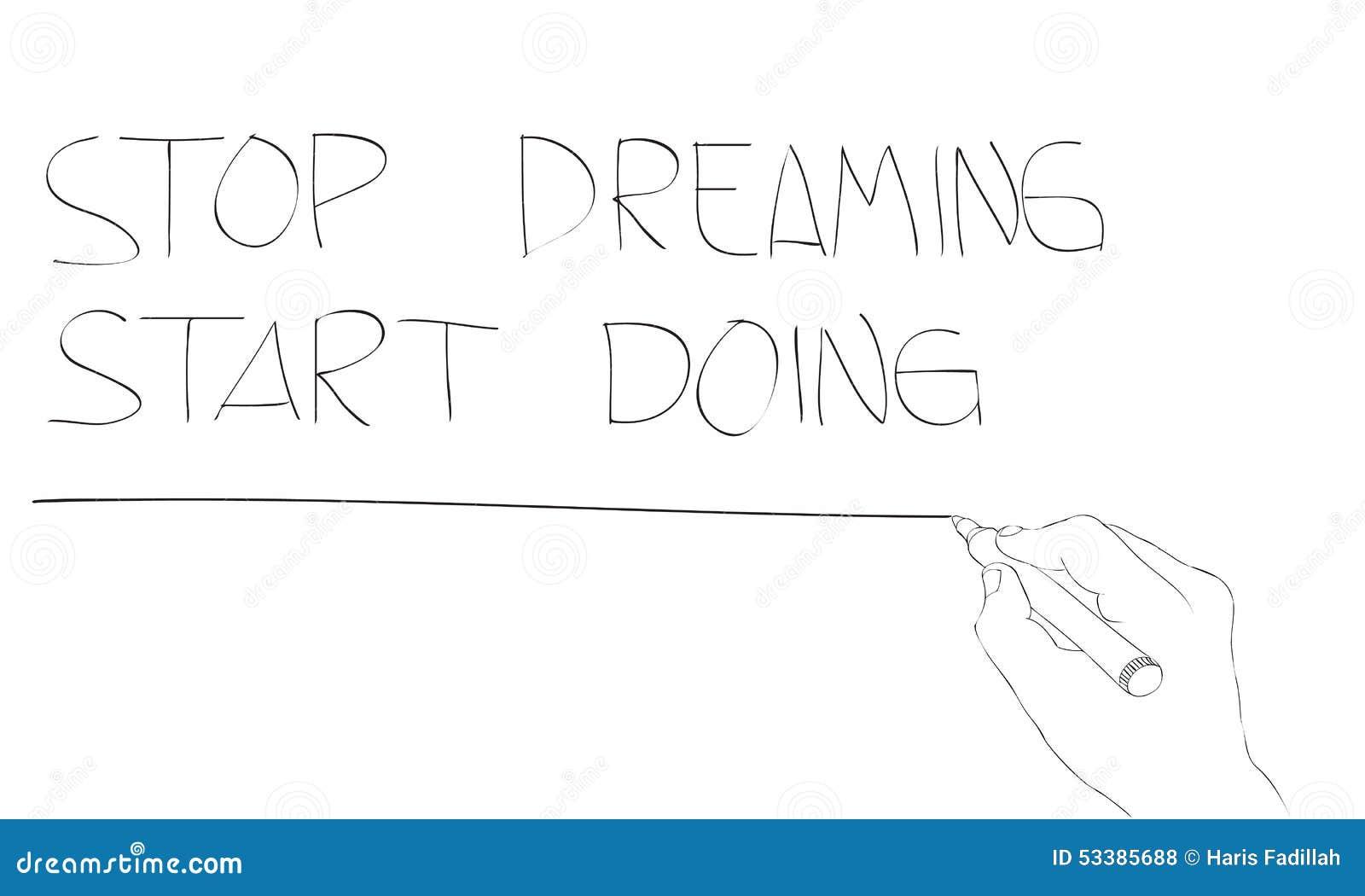 Smetta di sognare fare di inizio
