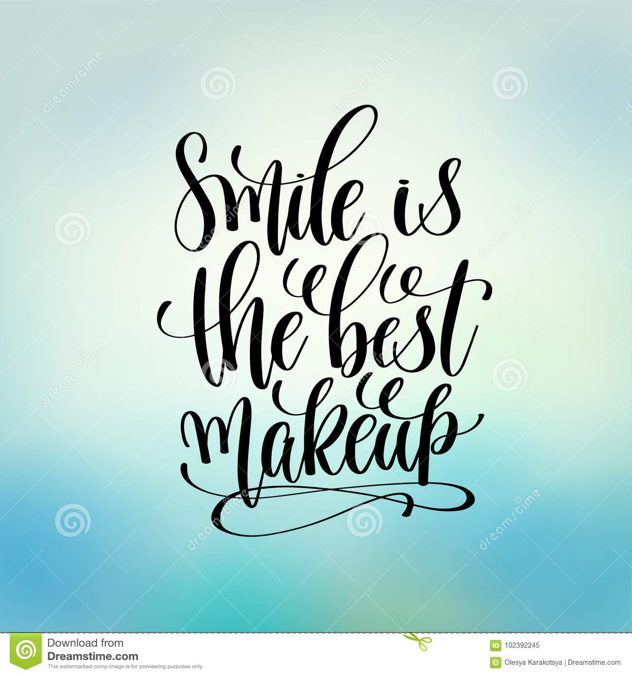 Smile Is The Best Makeup Hand Lettering Motivation Stock Vector