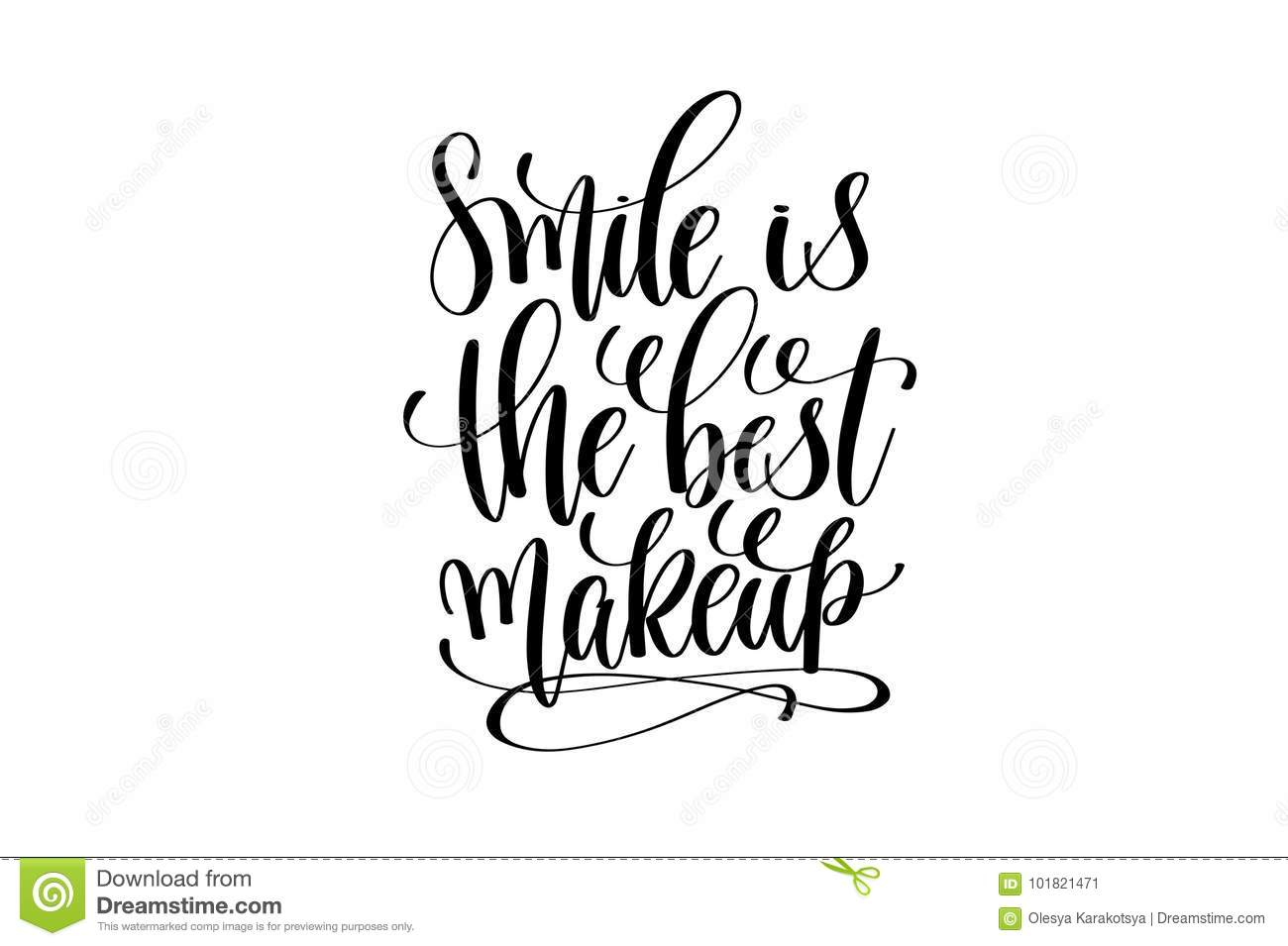 Smile Is The Best Makeup Hand Written Lettering Stock Vector