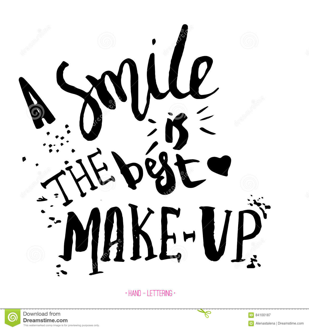 Smile Is The Best Makeup Handwritten Quote With Black Ink And Brus