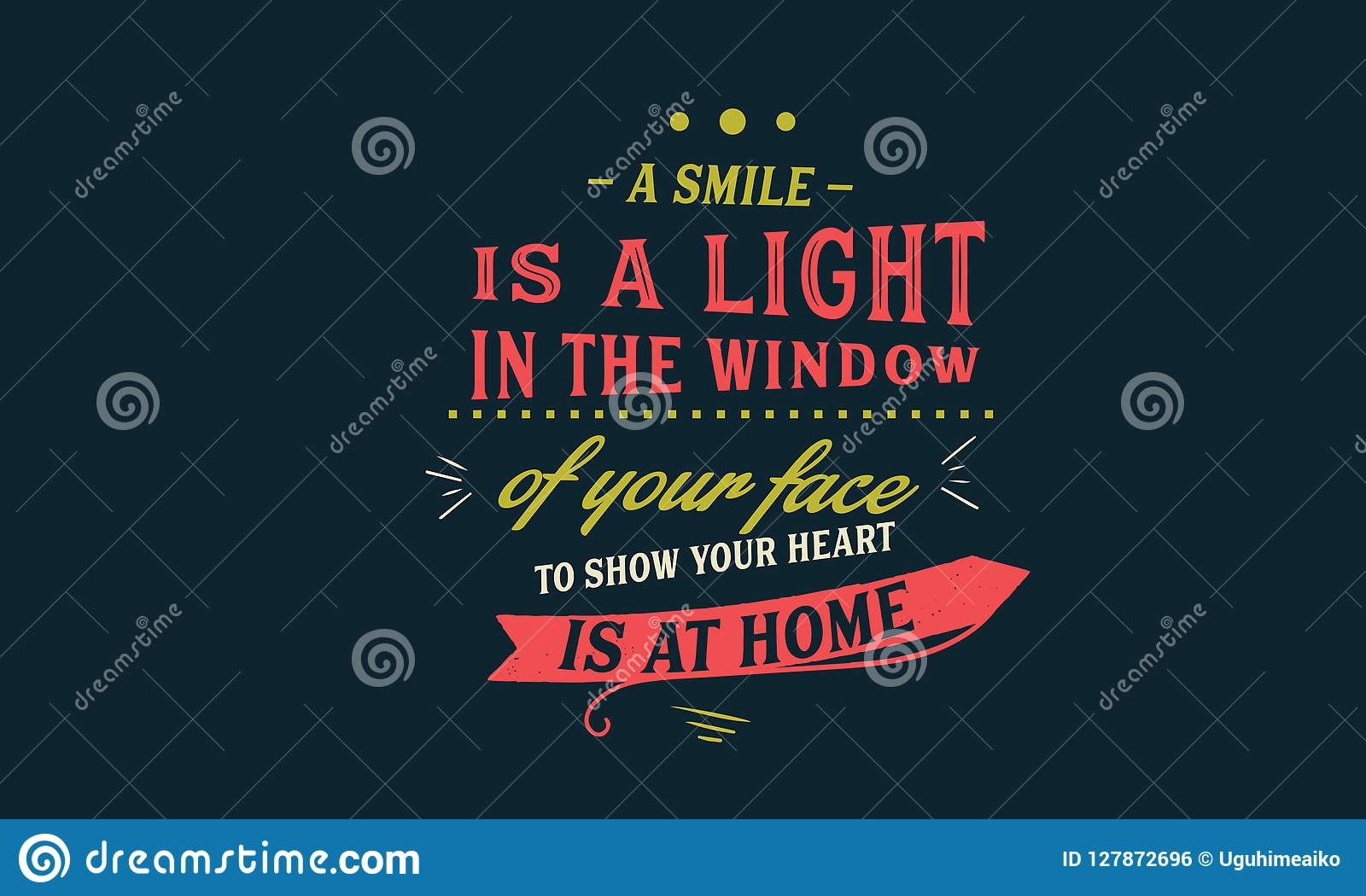 a smile is a light in the window of your face stock vector