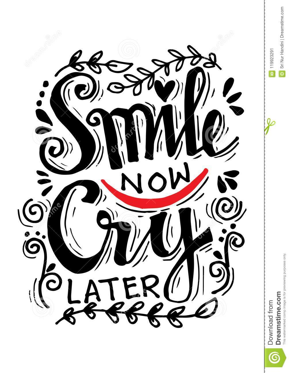 Smile Now Cry Later Lettering Stock Illustration Illustration Of