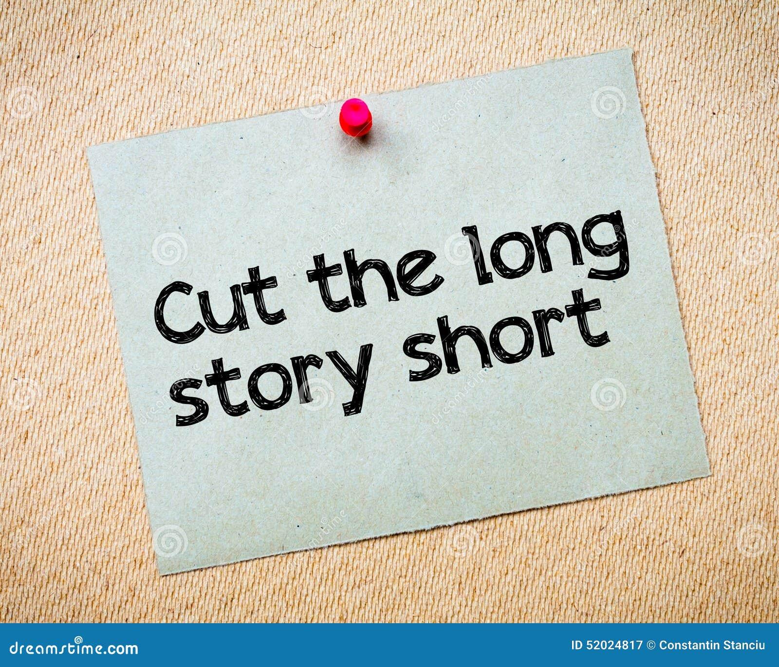 Snijd het lange korte verhaal