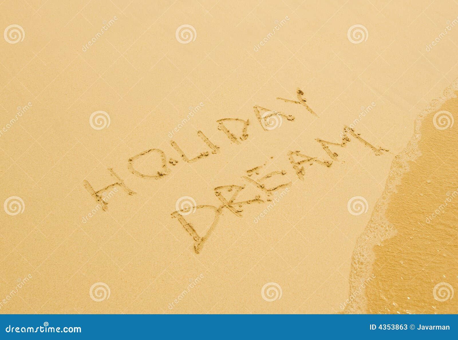 Sonho do feriado escrito na praia arenosa