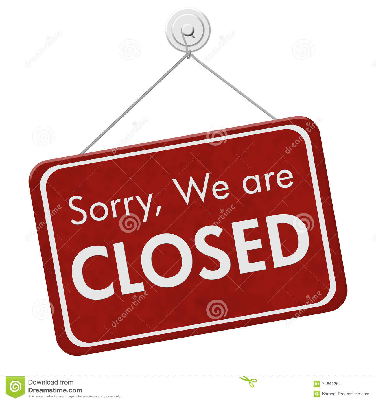 Sorry We Are Closed Sign Stock Photo. Image Of Isolation
