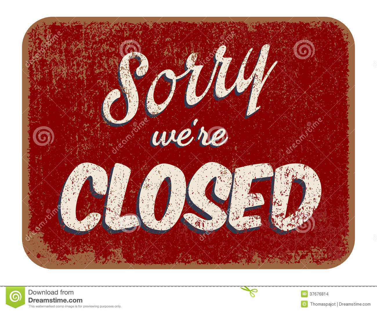 Vector illustration of vintage Sorry were closed sign.