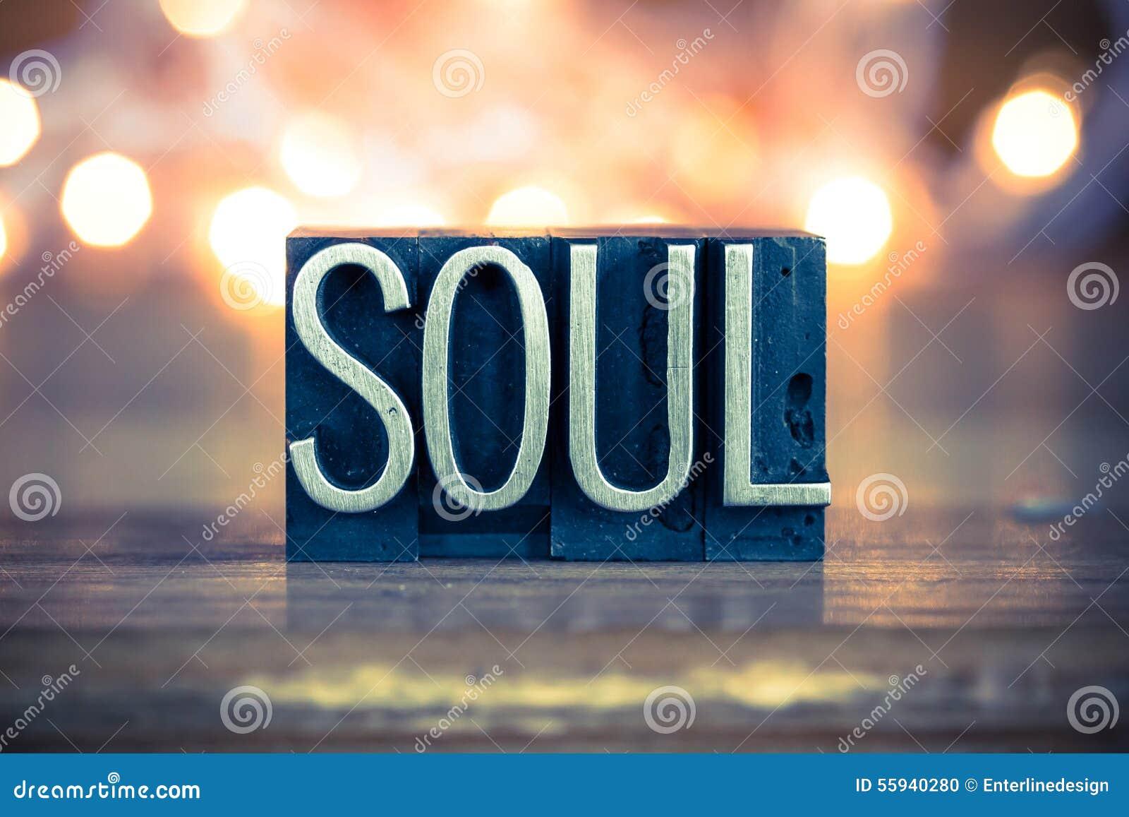 Soul concept metal letterpress type stock photo image for Concept metal