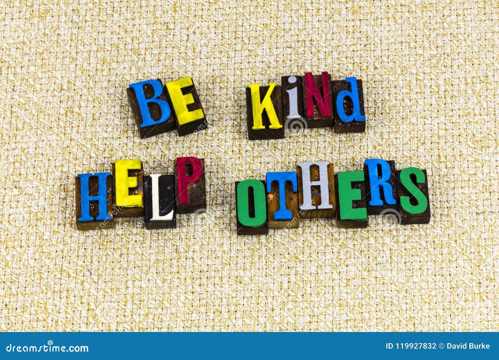 Soyez aide aimable d autres volontaire de aide