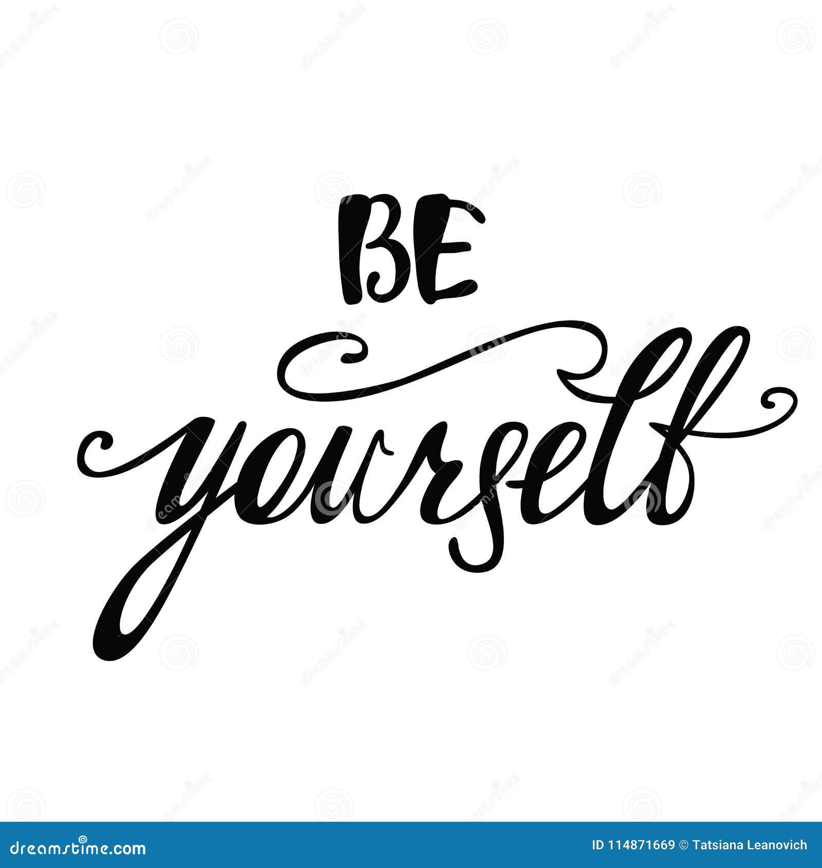 Soyez vous-même Citation inspirée