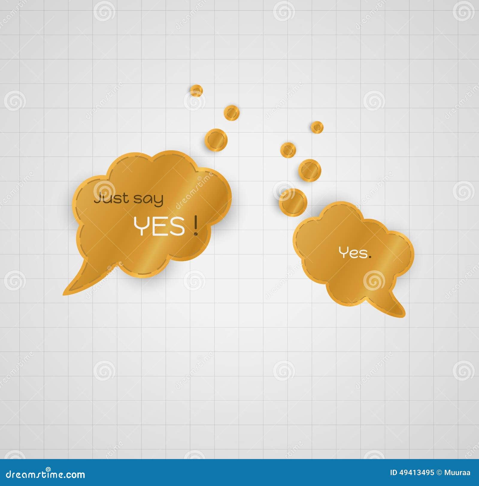 Download Sprechen Sie Blase Mit Gerade Sagen Ja Und Antworten Ja Vektor Abbildung - Illustration von speak, vektor: 49413495