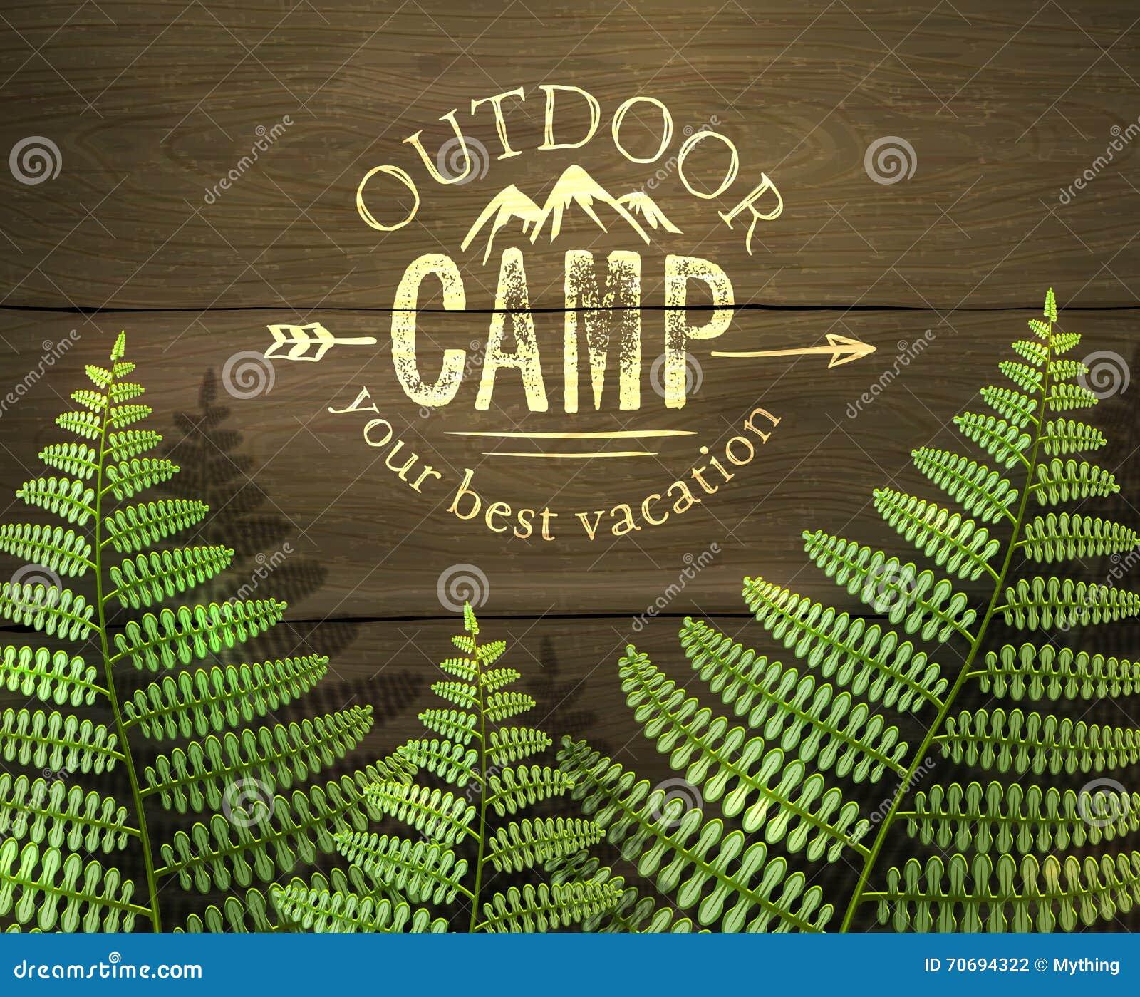 Spricker det utomhus- lägret ut, tecknet för din bästa semester  med den gröna ormbunken på träbakgrund