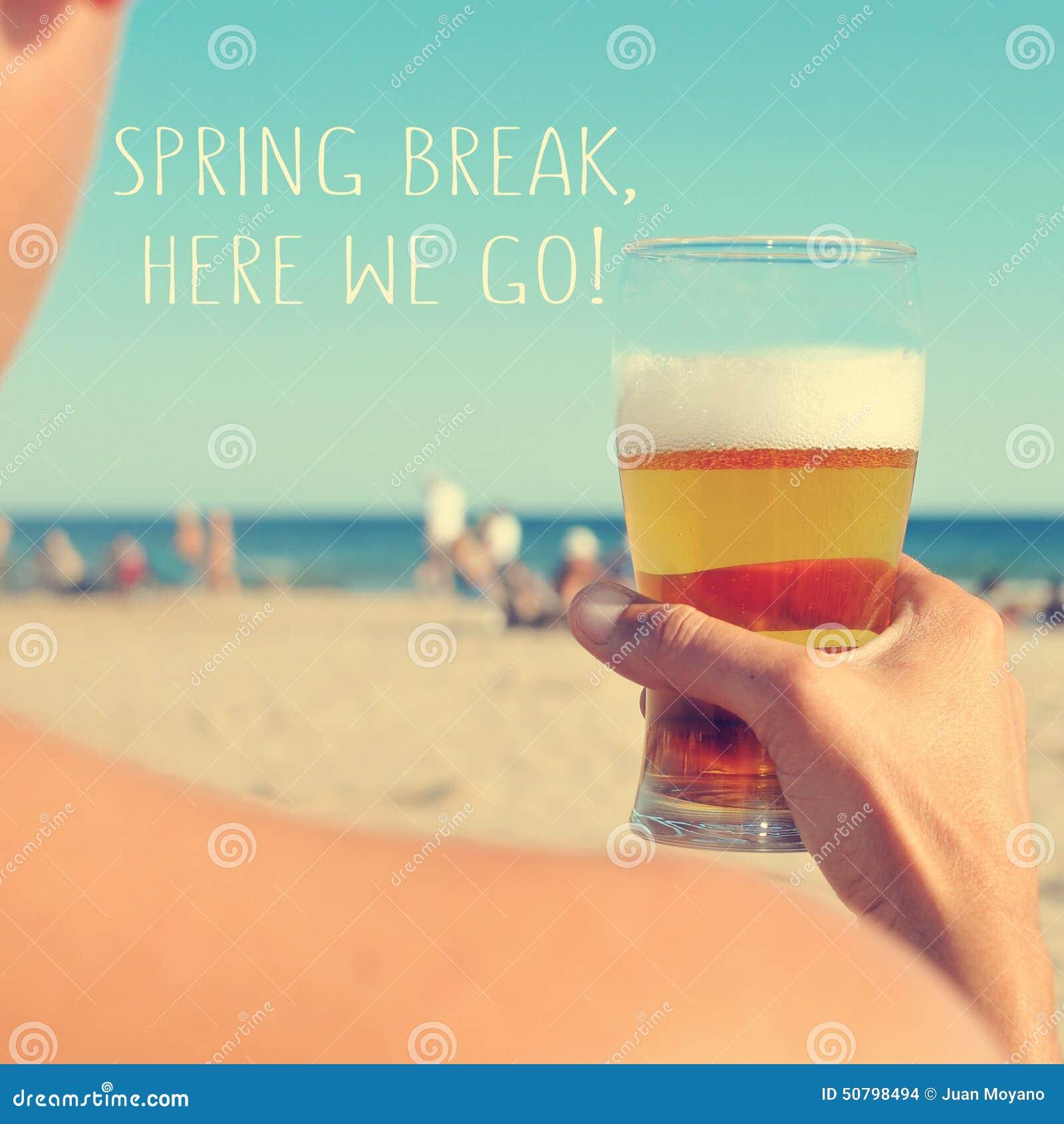 Spring break, here we go stock photo  Image of enjoy - 50798494