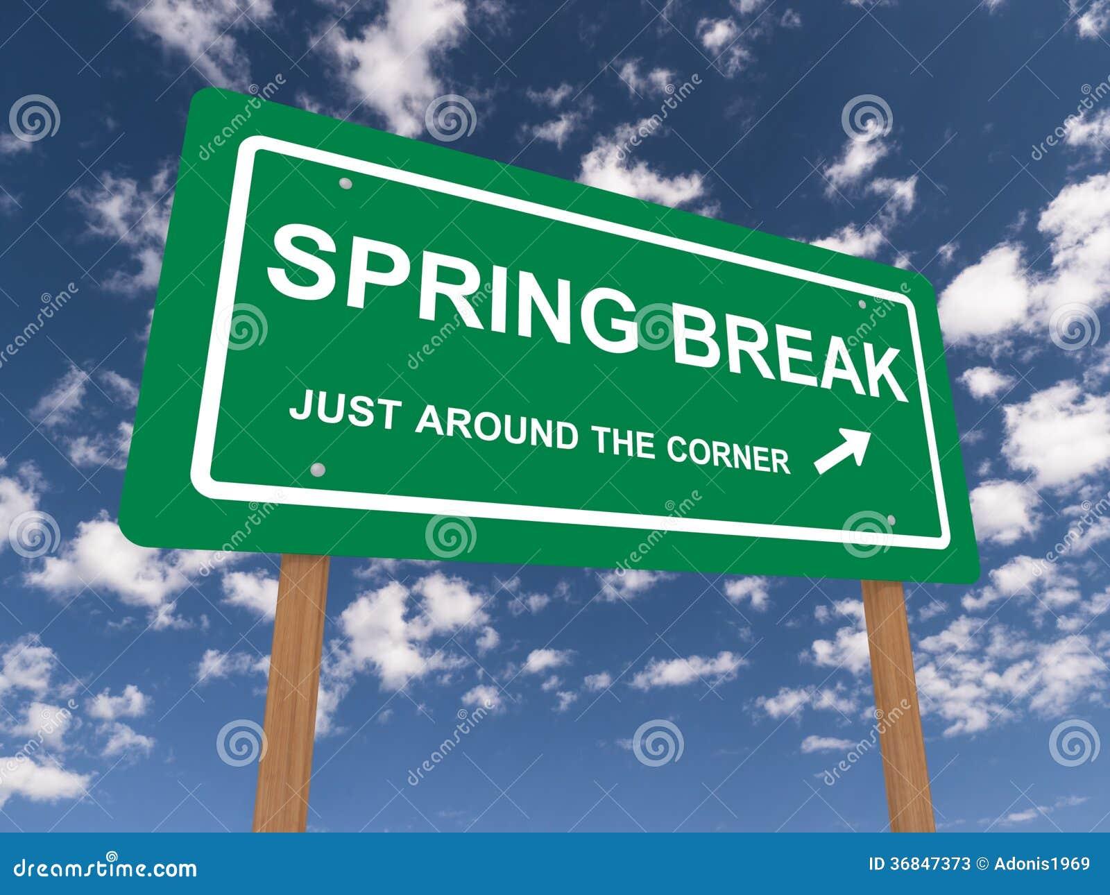 Spring break sign