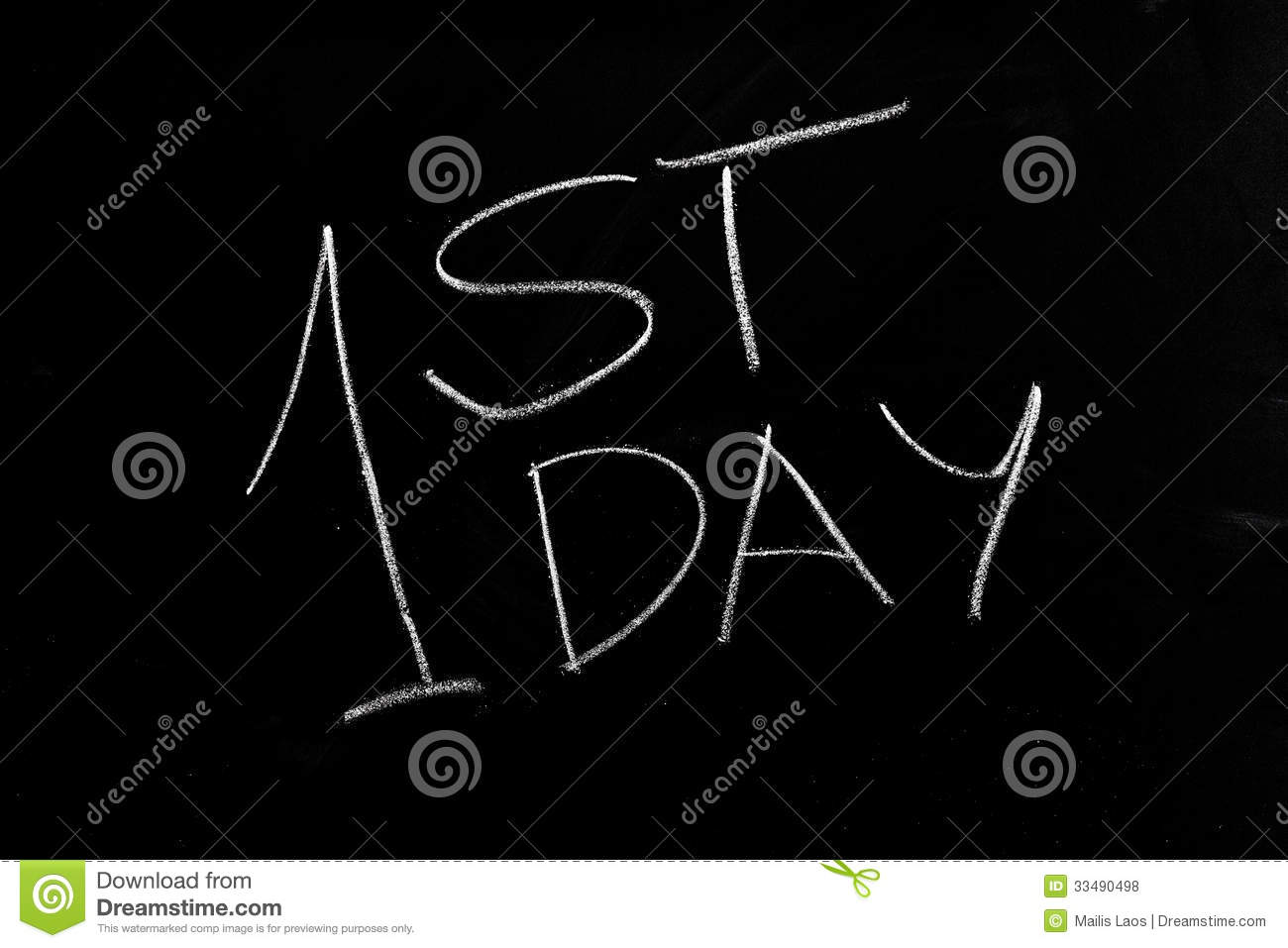 Download 1st Day First stock photo. Image of board, blackboard - 33490498