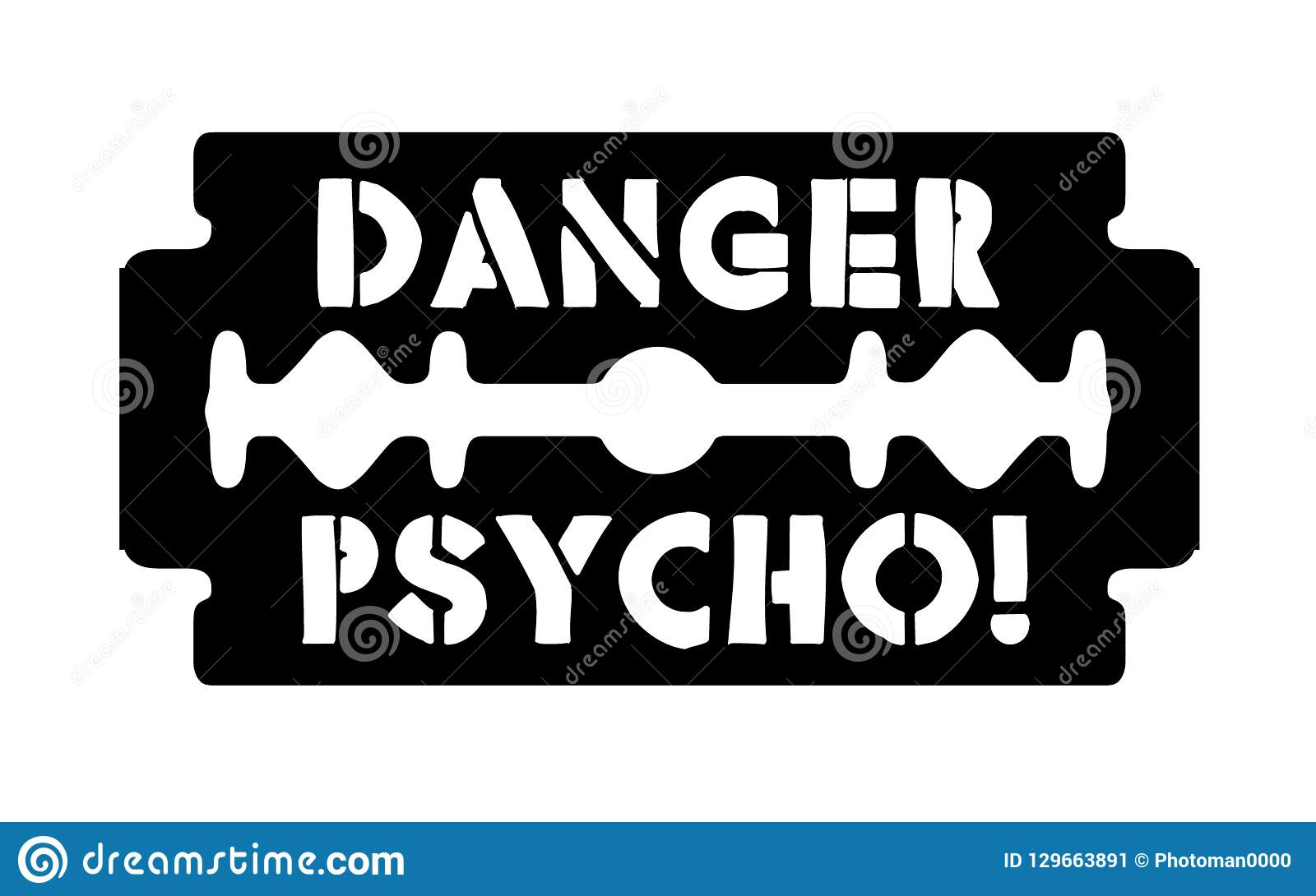 Stainless Blade With Text Danger Psycho Stock Vector