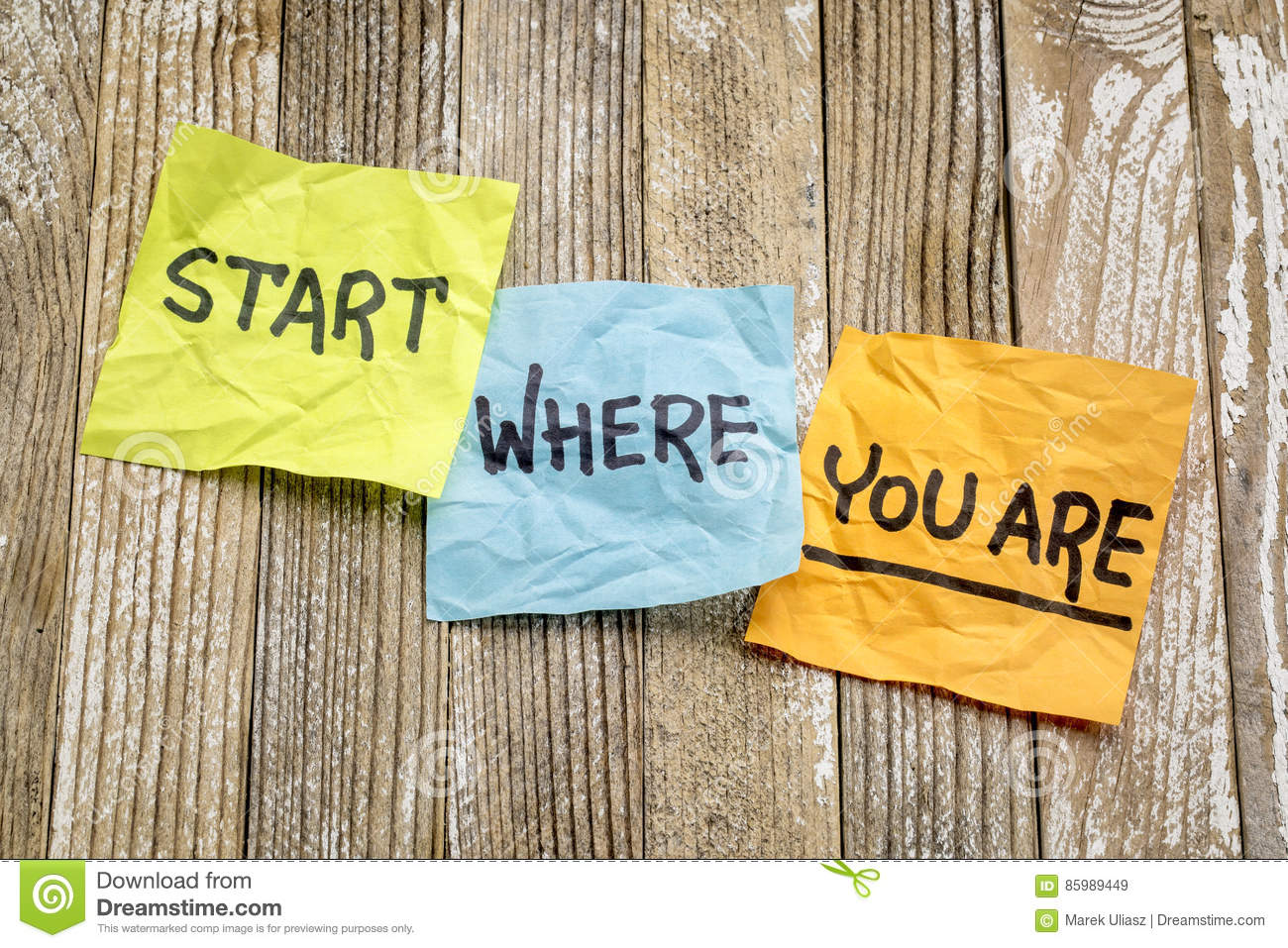 Start where you are advice