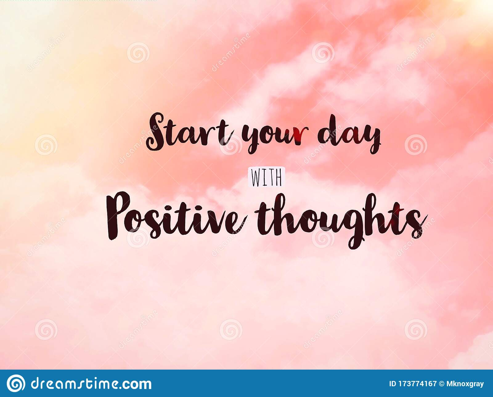 Start Your Day With Positive Thoughts Word On Pink Pastel Sky Stock Image Image Of Positivity Phrase 173774167