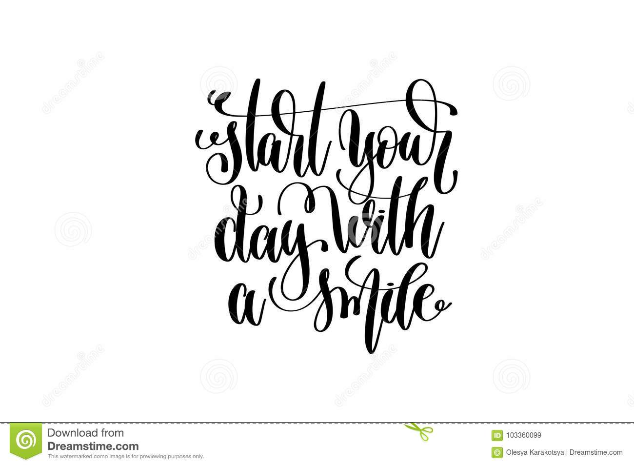 Start Your Day With A Smile Hand Lettering Inscription Stock Vector