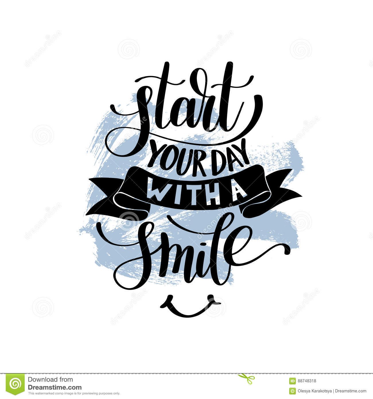 Start Your Day With A Smile Vector Text Phrase Illustration Stock