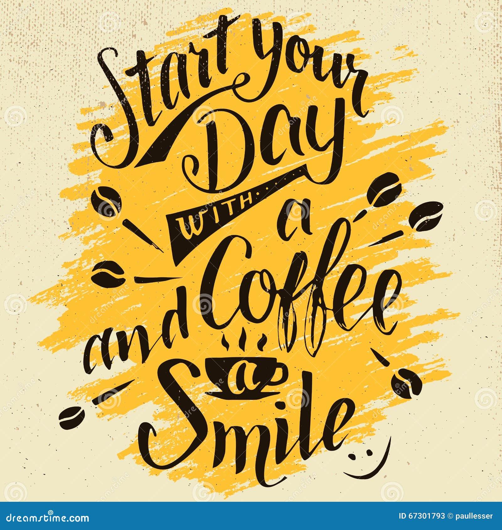 Starta din dag med en kaffe- och leendekalligrafi