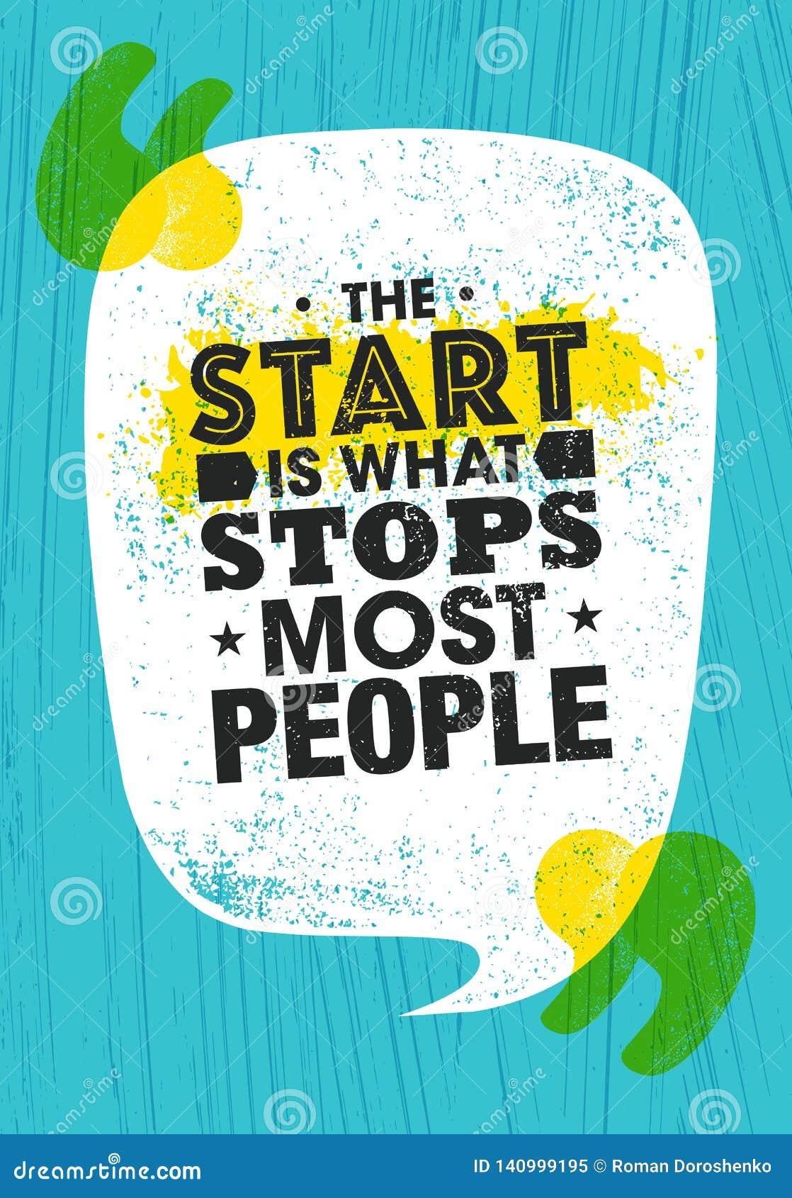 Starten är vad stoppar mest personer Inspirera för motivationcitationstecken för typografi den idérika mallen för affisch