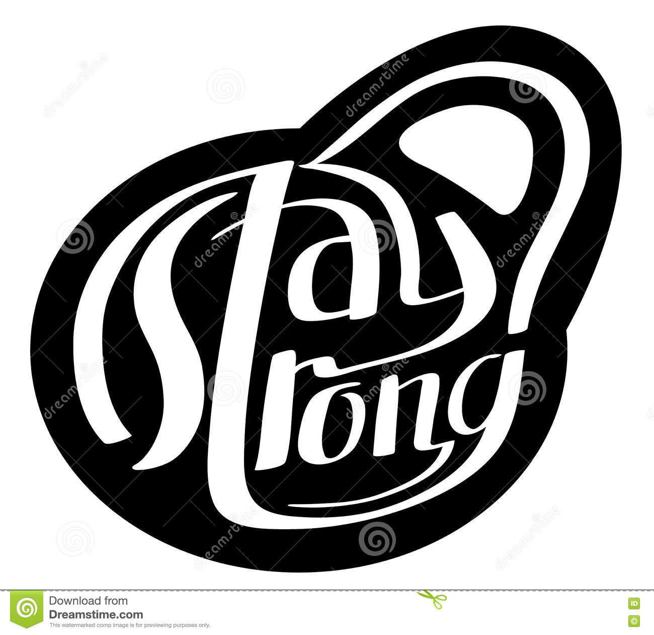 Stay Strong Hand Drawn Lettering Composition As Silhouette Of We