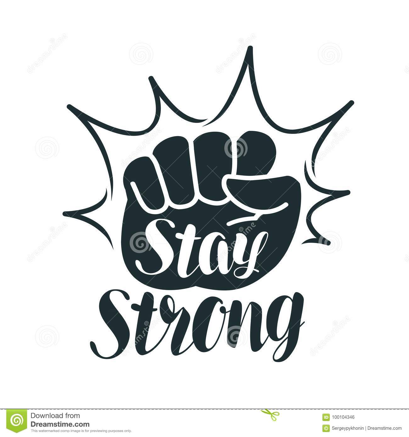Stay Strong Lettering Raised Fist Sport Gym Exercise Fitness