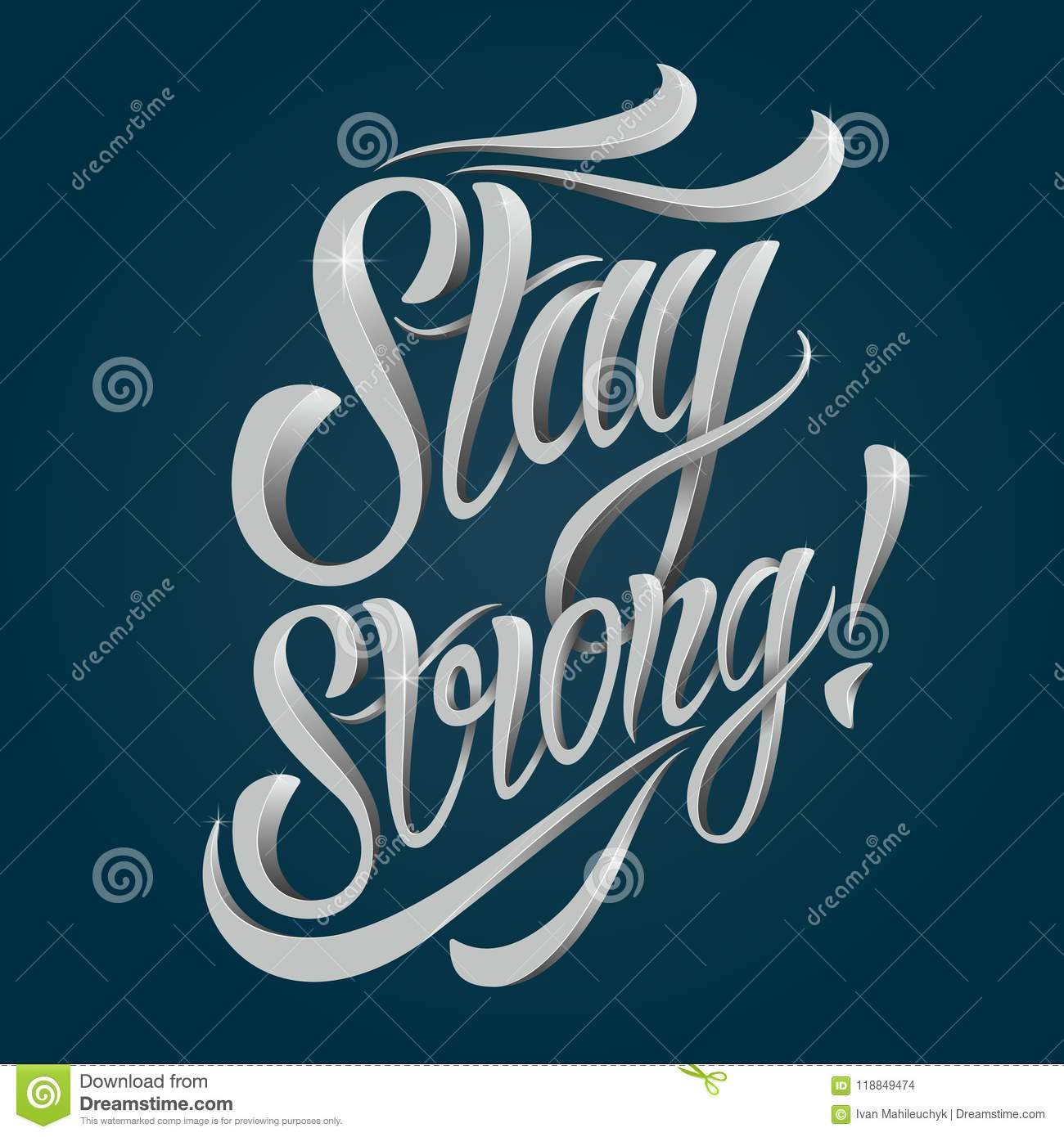 Stay Strong Lettering Stock Vector Illustration Of Message 118849474