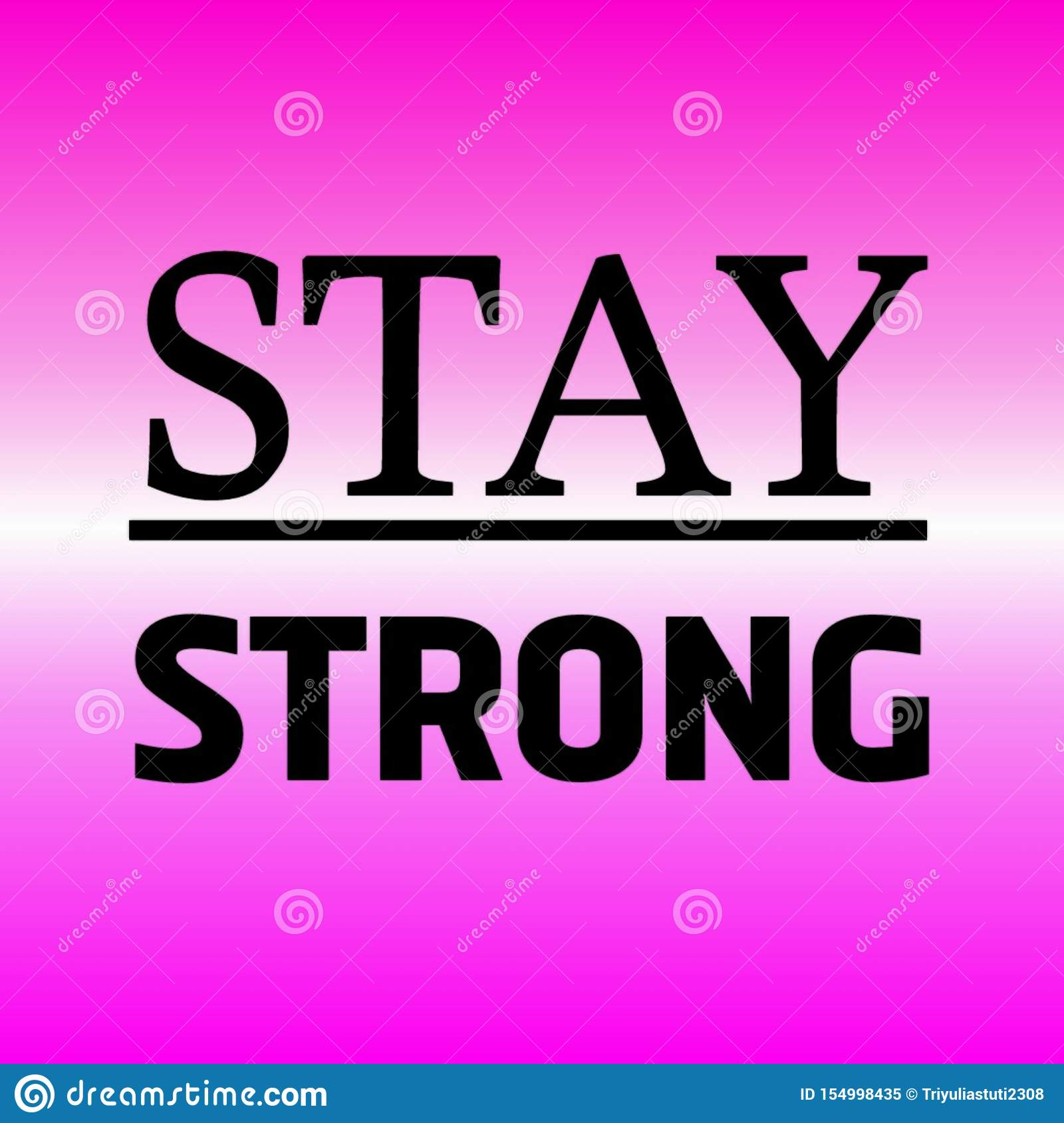 Stay strong typography for poster
