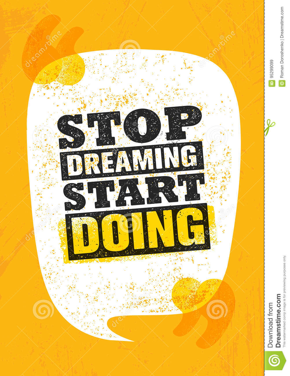 stop dreaming start doing inspiring creative motivation quote