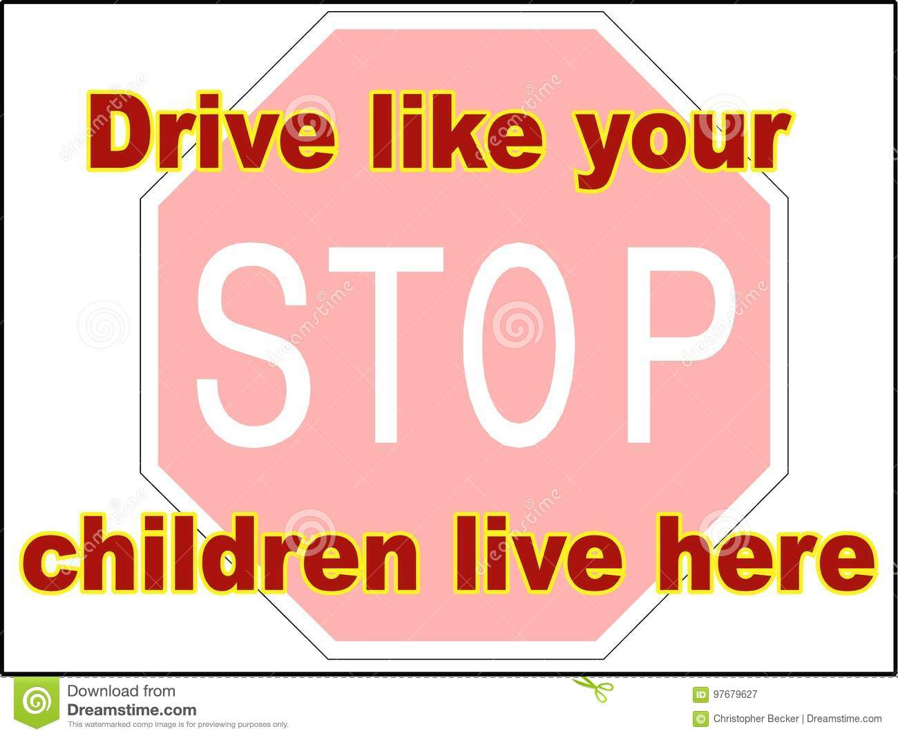 Stop Drive like your children live here 2 vector file driving danger sign print trailer park slow down