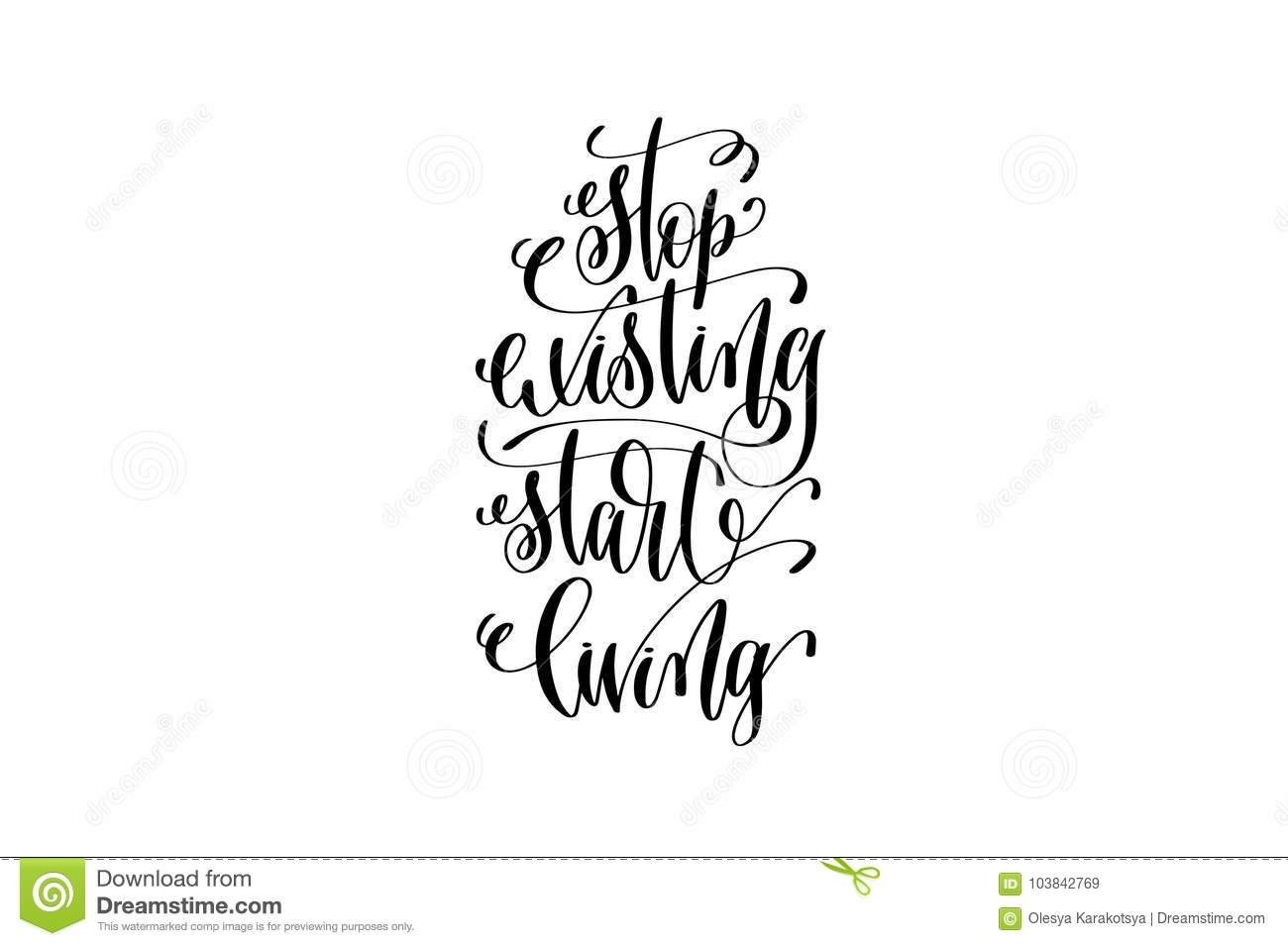 Stop Existing Start Living Black And White Hand Lettering Positive
