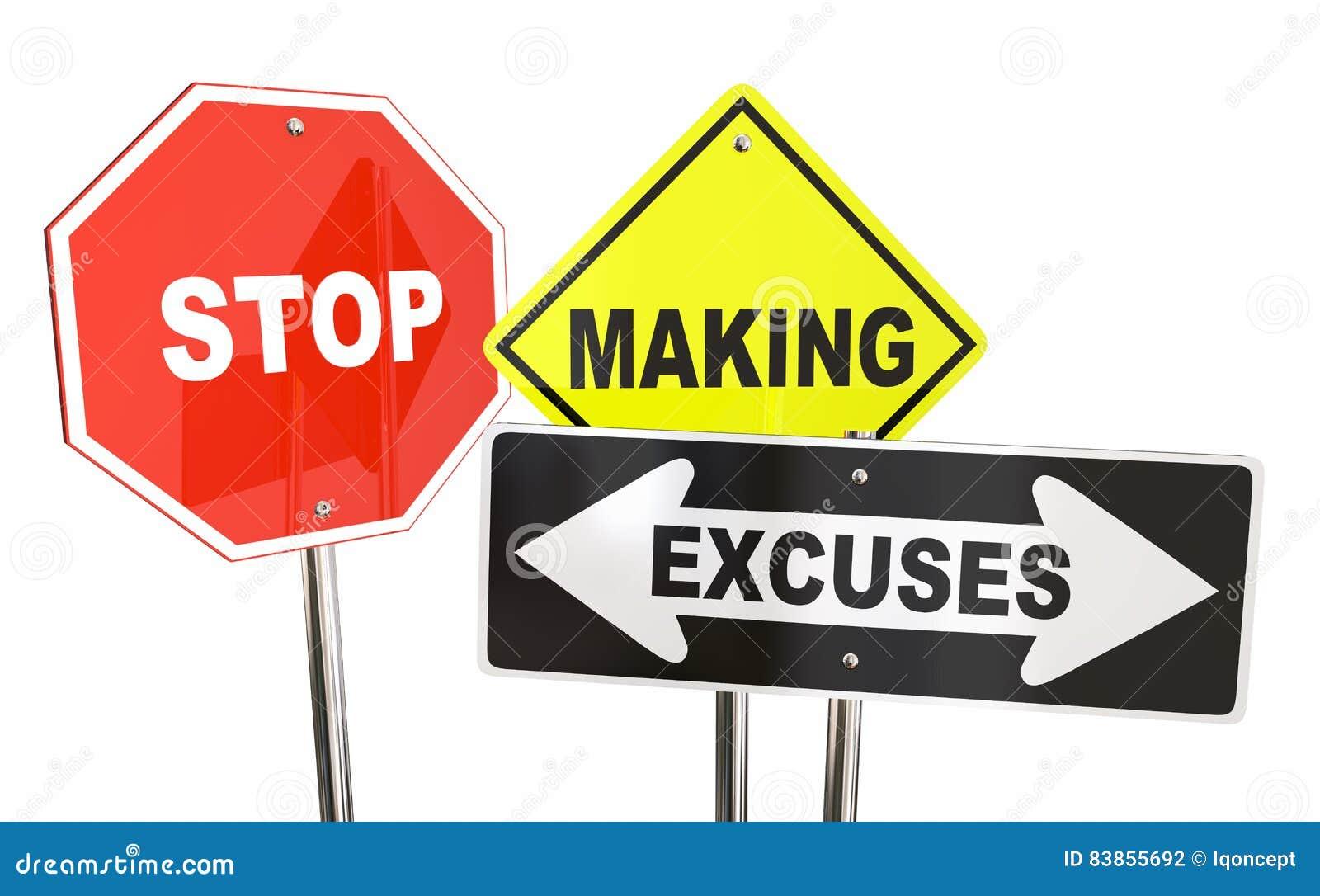 Stop Making Excuses Reasons Warning Signs