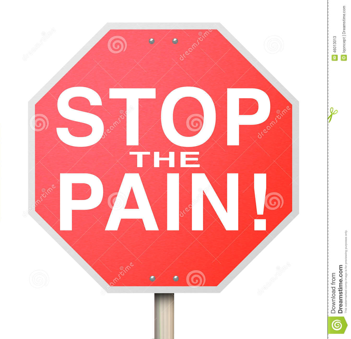 Stop the Pain Sign End Ache Discomfort Cure Medicate Medicine Tr