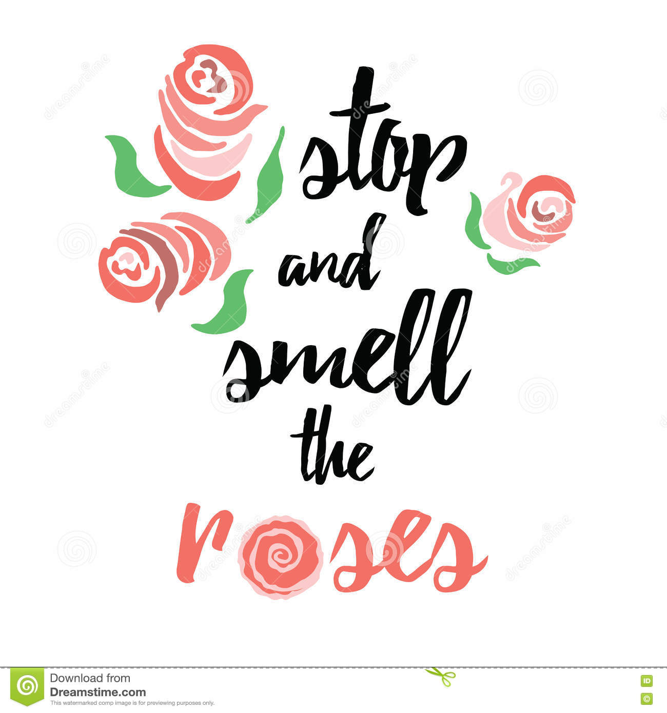 Take Time To Smell The Roses Quote: Motivational Quote, Typography