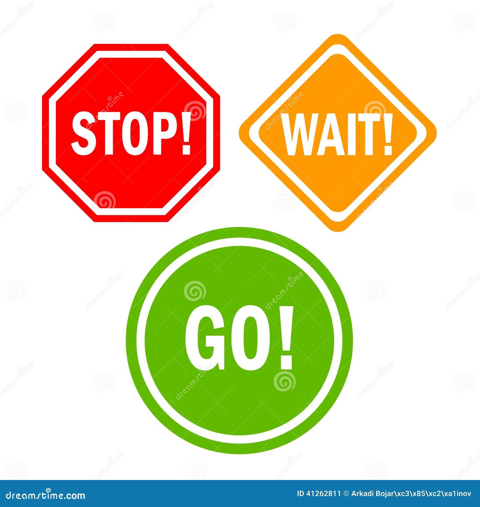 stop wait go sign stock vector illustration of closed 41262811. Black Bedroom Furniture Sets. Home Design Ideas