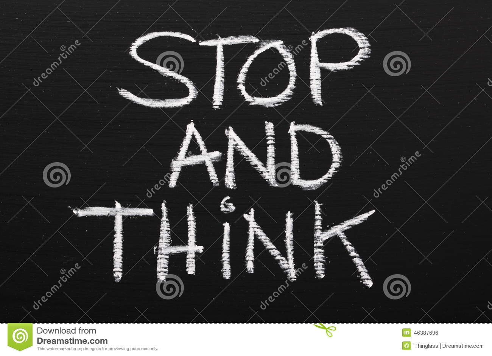 Stoppen Sie und denken Sie