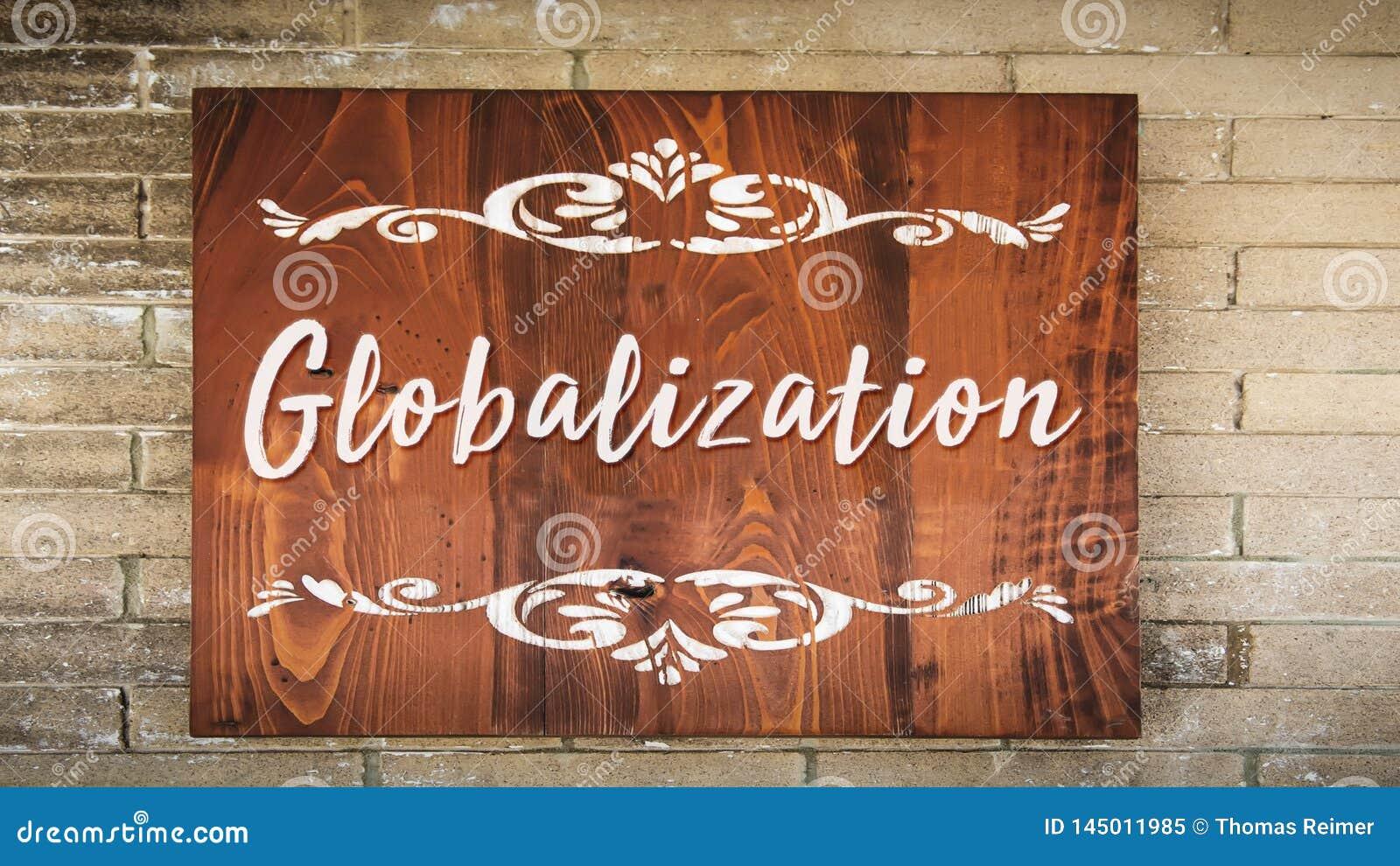 Straatteken aan Globalisering
