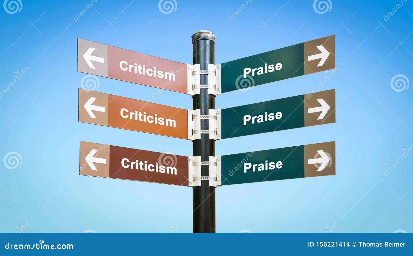 Street Sign Praise versus Criticism