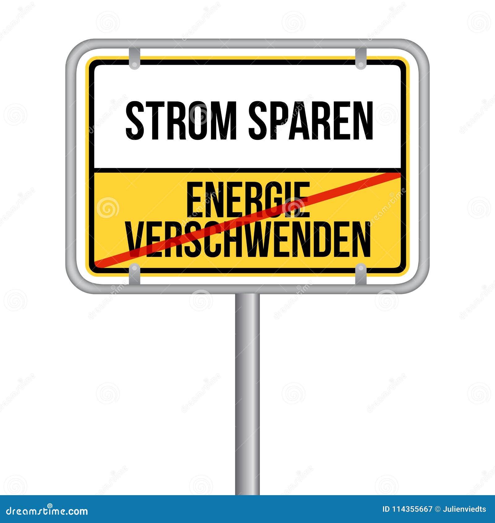 Strom sparen Schild - Keine Energie verschwenden