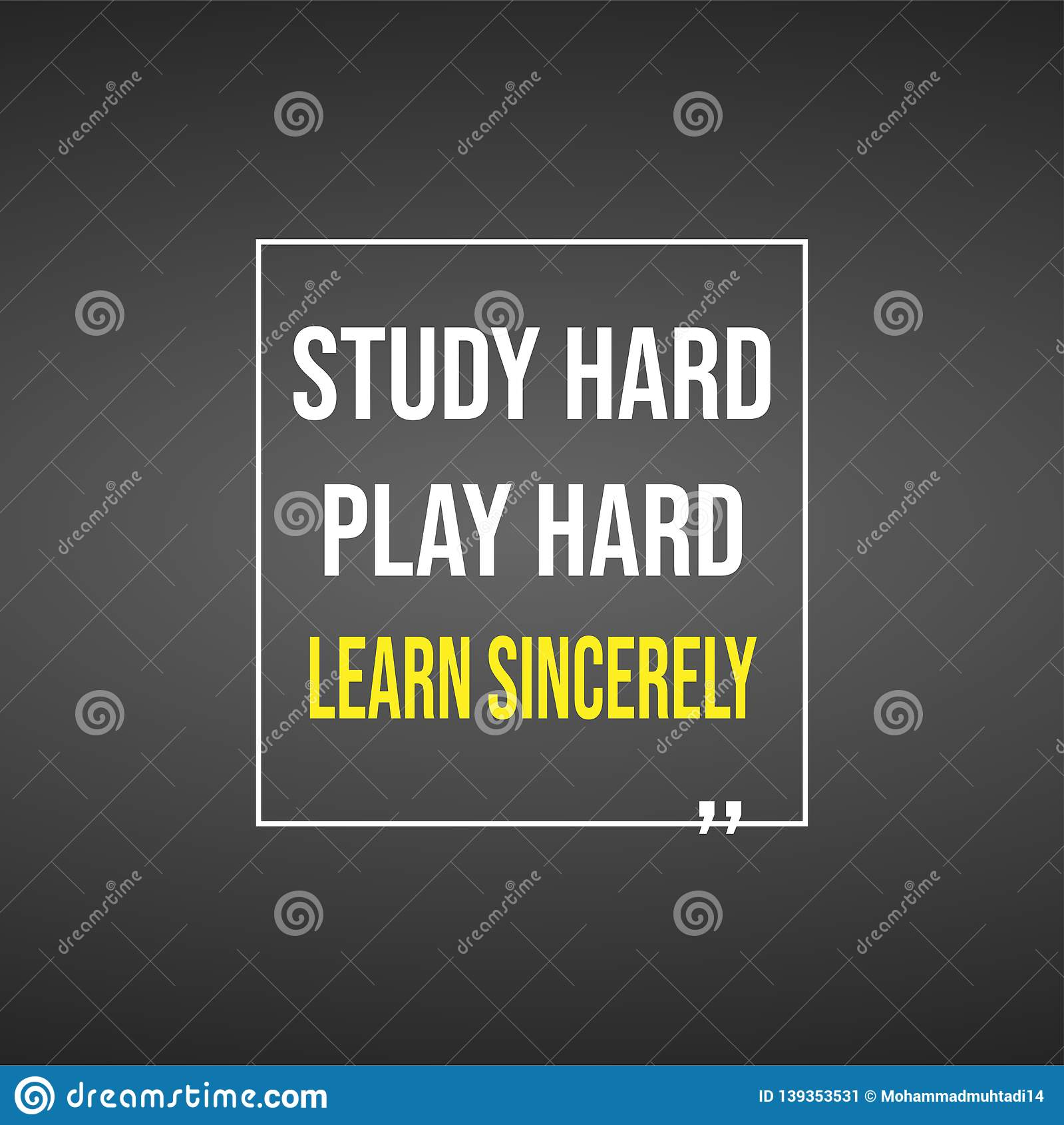 Study Hard, Work Hard, And Learn Sincerely. Education Quote ...