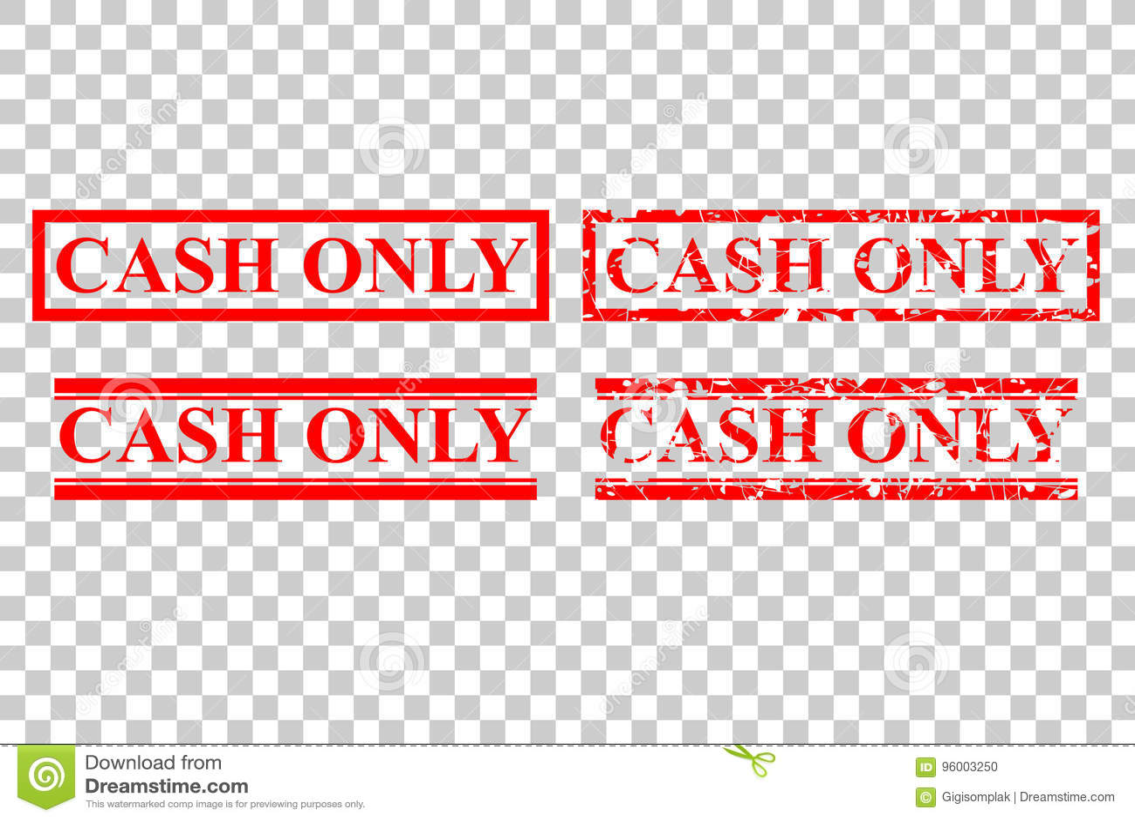 Style quatre de tampon en caoutchouc : Argent liquide seulement, aucun débit ou carte de crédit, au fond transparent d effet