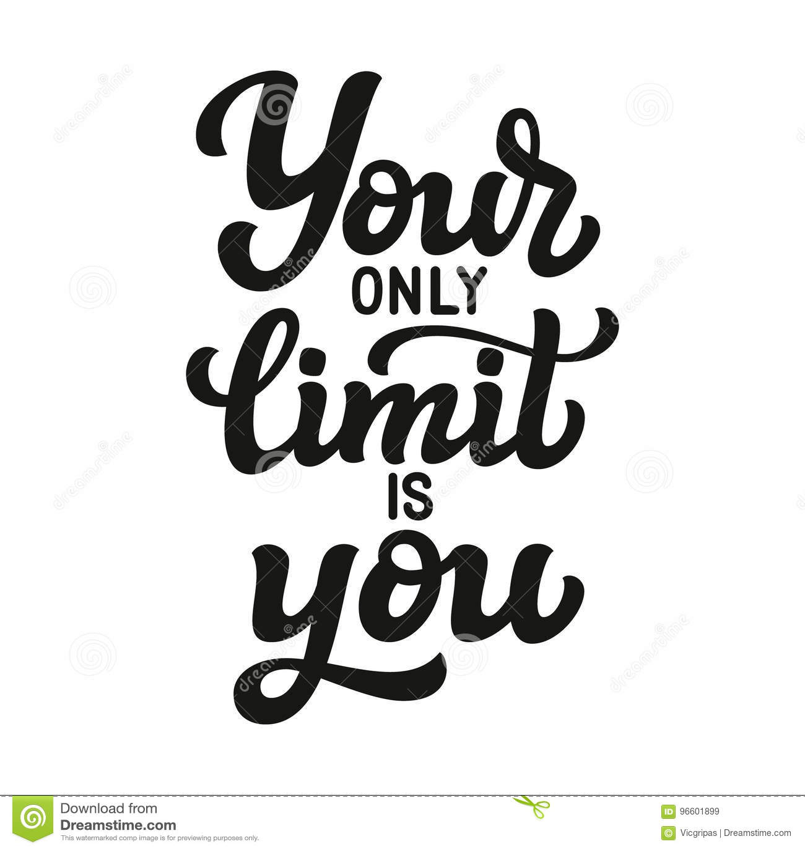 Su solamente límite es usted