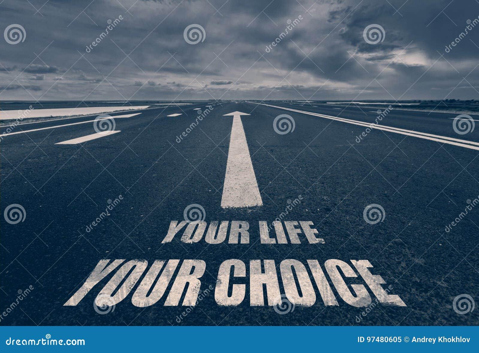 Sua vida sua escolha escrita na estrada toned