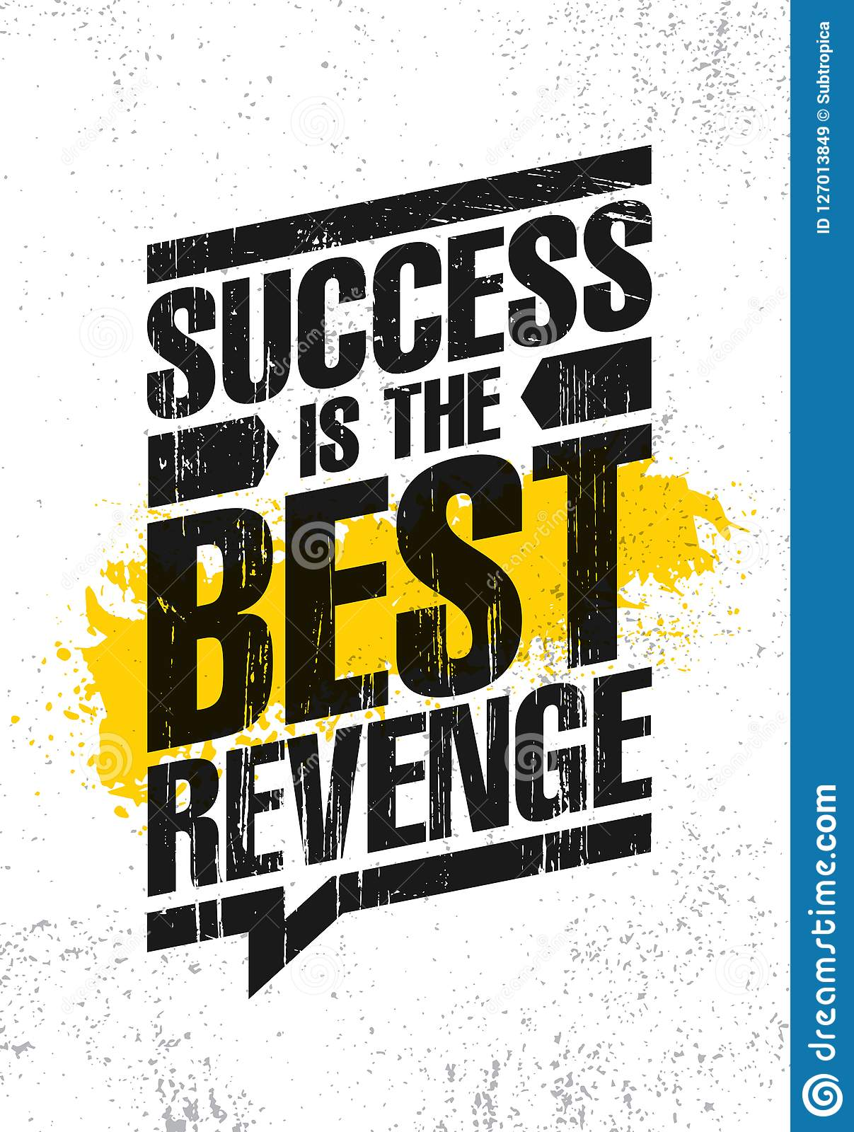 Success Is The Best Revenge Inspiring Creative Motivation Quote